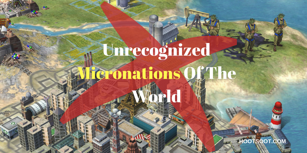 UNRECOGNIZED-MICRONATIONS-OF-THE-WORLD
