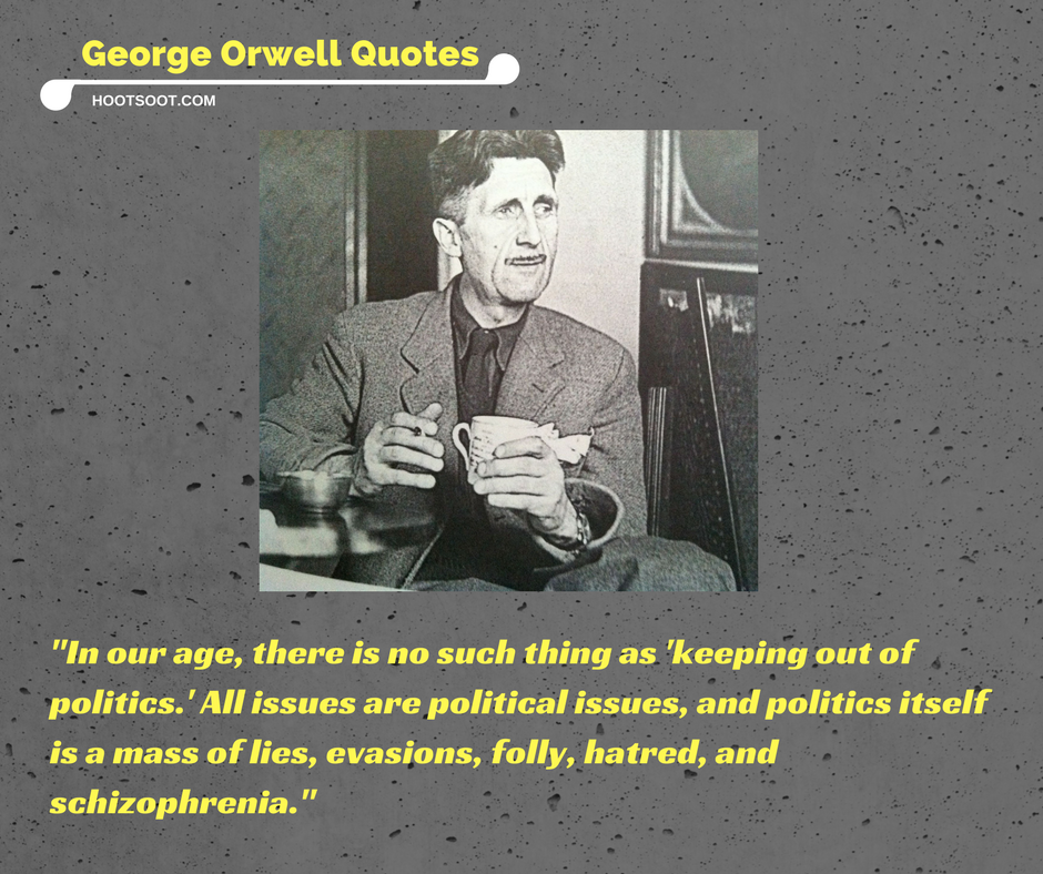 """orwell essays on politics Governed by lucid meaning george orwell, in his essay """"politics in the english language,"""" wanted his audience to grasp the current state of the english language, specifically in politics, so."""